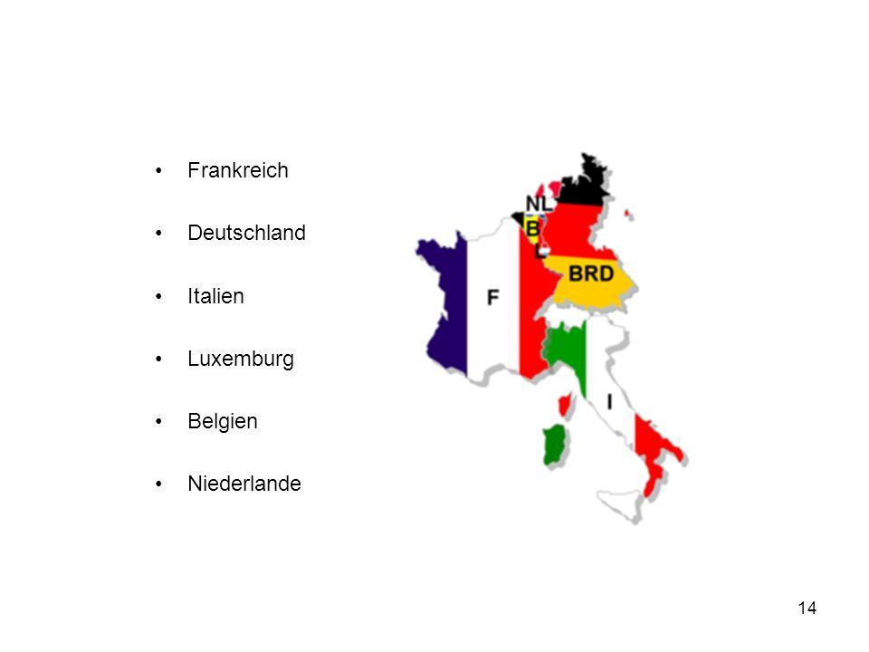 14 Frankreich Deutschland Italien Luxemburg Belgien Niederlande