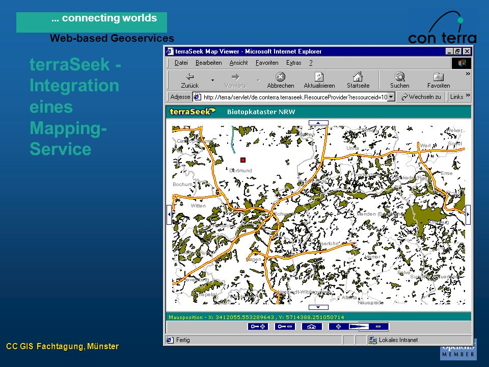 CC GIS Fachtagung, Münster... connecting worlds Web-based Geoservices terraSeek - Integration eines Mapping- Service