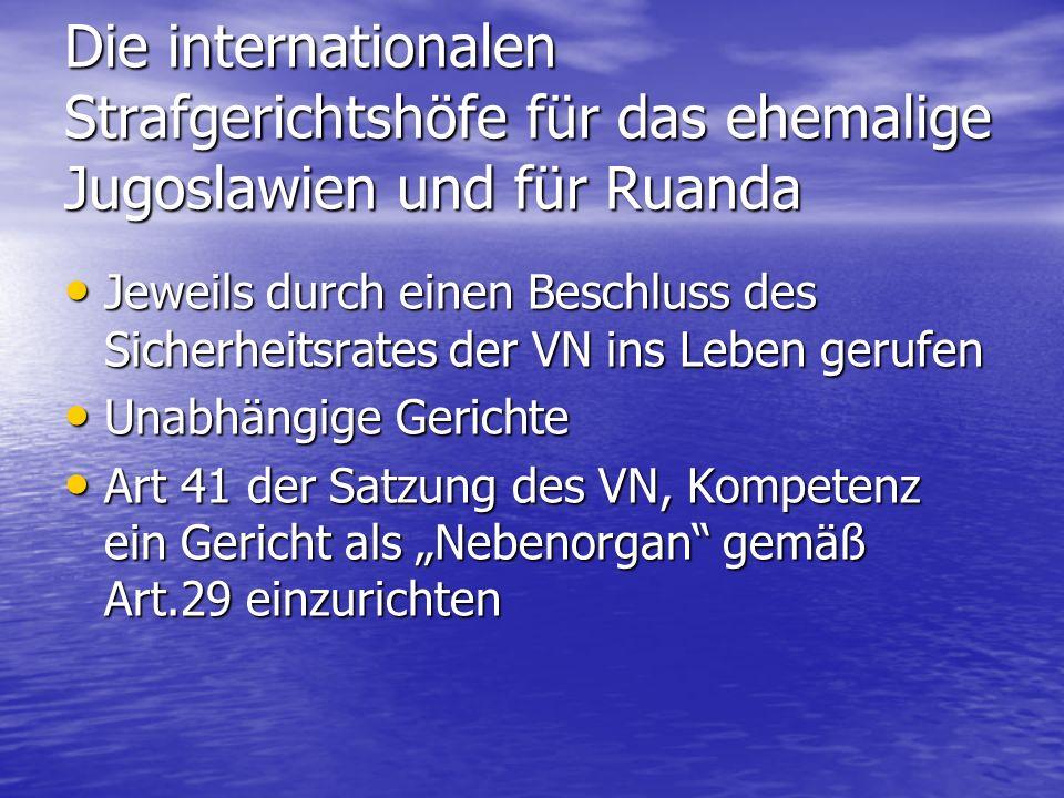 Der Internationale Strafgerichtshof IStGH; International Criminal Court (ICC) IStGH; International Criminal Court (ICC) Römisches Statut am 1.