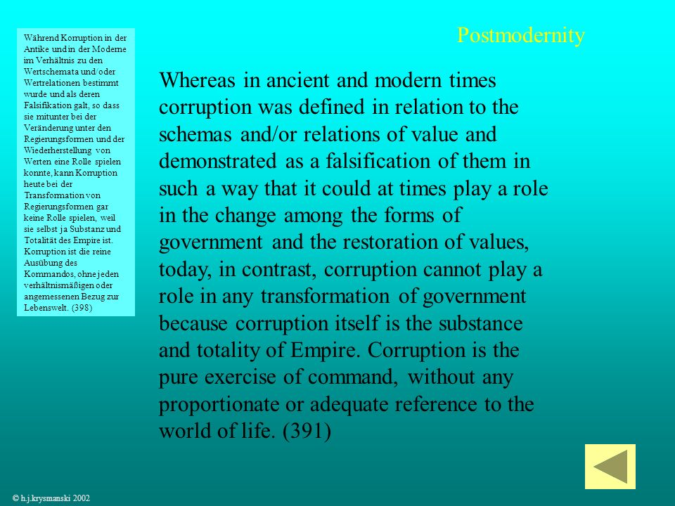 28 Whereas in ancient and modern times corruption was defined in relation to the schemas and/or relations of value and demonstrated as a falsification