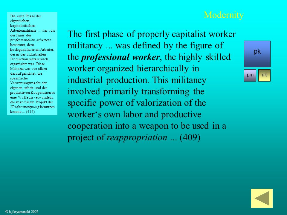 30 The first phase of properly capitalist worker militancy... was defined by the figure of the professional worker, the highly skilled worker organize