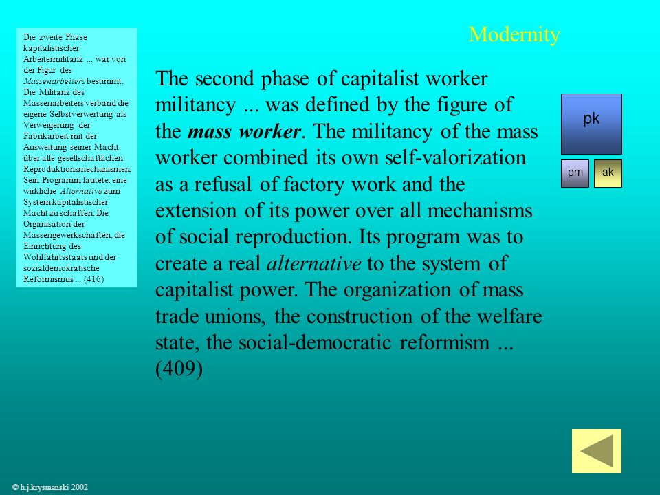 31 The second phase of capitalist worker militancy... was defined by the figure of the mass worker. The militancy of the mass worker combined its own
