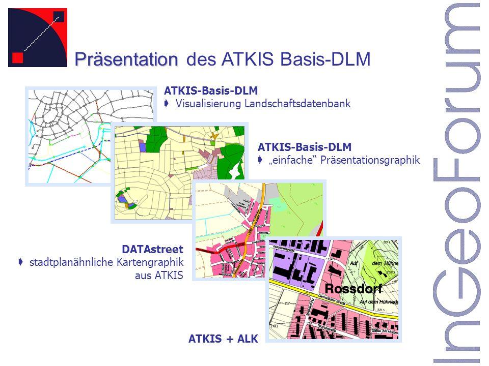 ATKIS-Basis-DLM ç Visualisierung Landschaftsdatenbank DATAstreet stadtplanähnliche Kartengraphik aus ATKIS ATKIS-Basis-DLM einfache Präsentationsgraphik Präsentation Präsentation des ATKIS Basis-DLM ATKIS + ALK