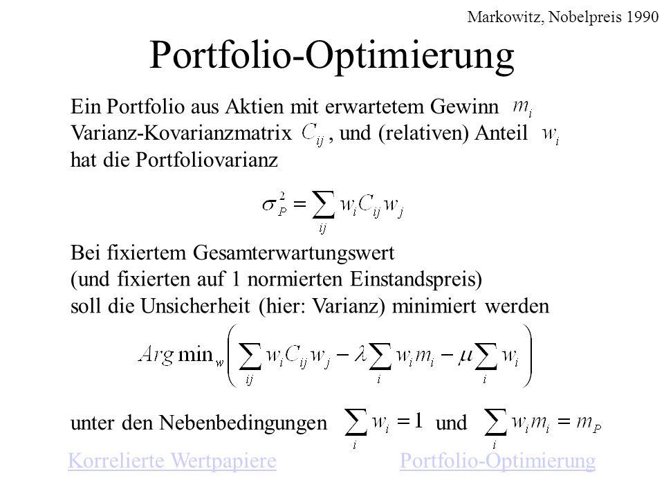 Bei fixiertem Gesamterwartungswert (und fixierten auf 1 normierten Einstandspreis) soll die Unsicherheit (hier: Varianz) minimiert werden Portfolio-Op