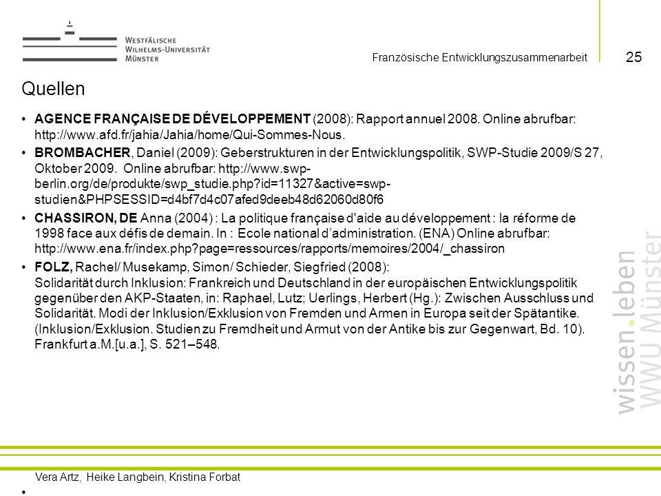 Vera Artz, Heike Langbein, Kristina Forbat GIP SPSI (2009): Laide Publique au Dèveloppement francaise dans la Loi de Finances 2009.