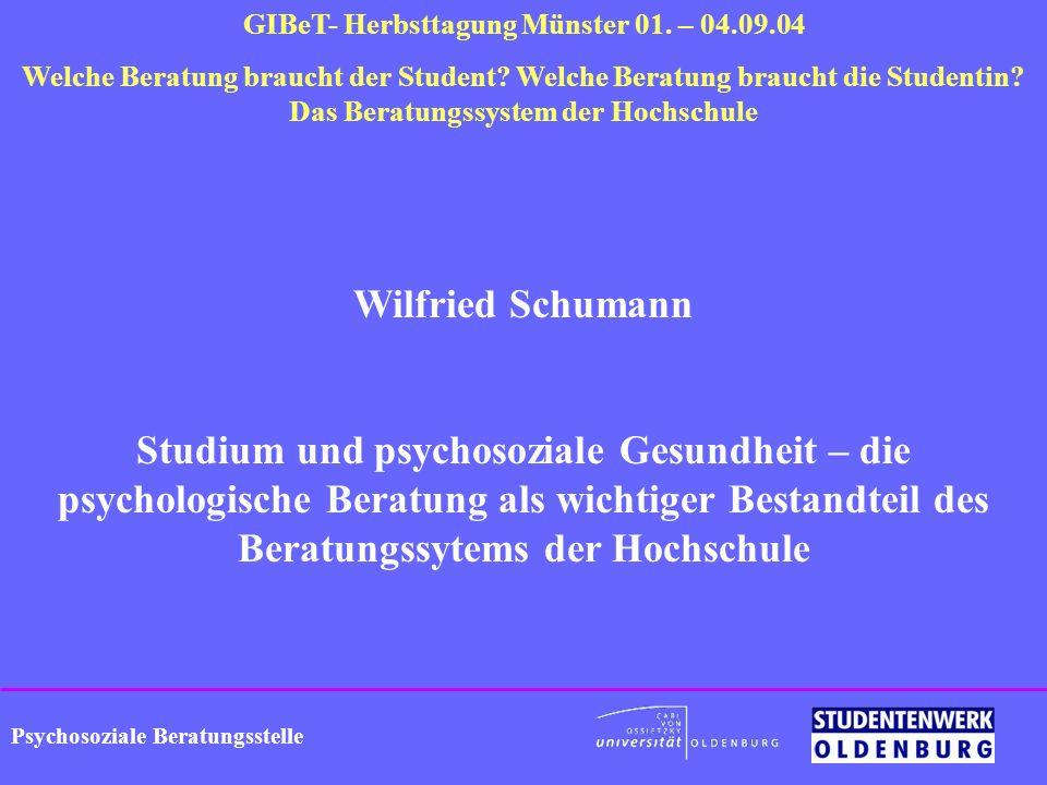 Psychosoziale Beratungsstelle GIBeT- Herbsttagung Münster 01. – 04.09.04 Welche Beratung braucht der Student? Welche Beratung braucht die Studentin? D
