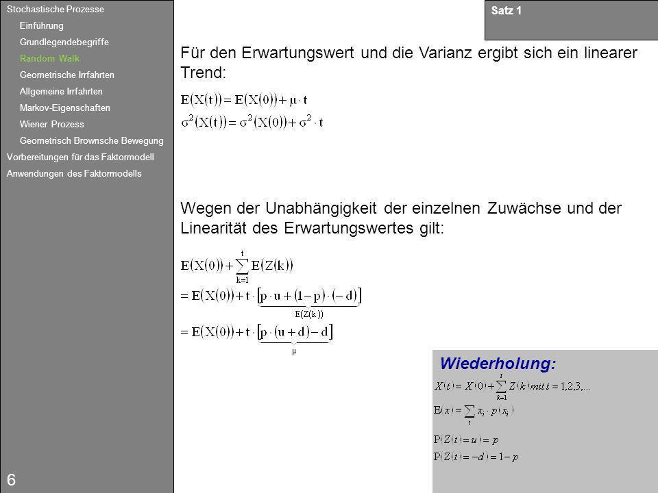 17 Ein stochastischer Prozess {W(t), t 0} heißt Wiener-Prozess, wenn gilt: a)W(t)~N(0; ²t) b)W(0)=0 c)Der Prozess hat unabhängige Zuwächse, d.h.