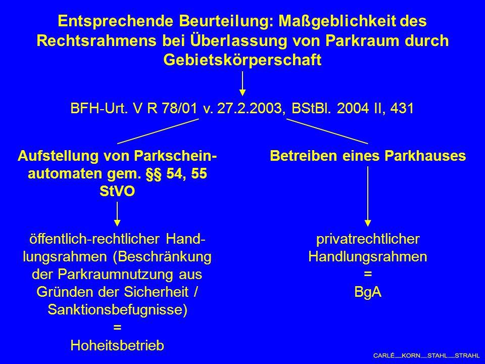 BFH-Urt. V R 78/01 v. 27.2.2003, BStBl.
