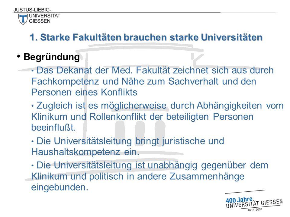 Begründung Das Dekanat der Med.