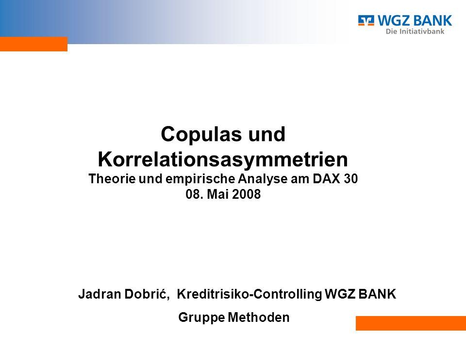 Copulas und Korrelationsasymmetrien Theorie und empirische Analyse am DAX 30 08.