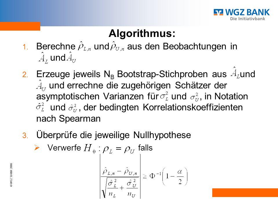 © WGZ BANK 2008 1.Berechne und aus den Beobachtungen in und 2.