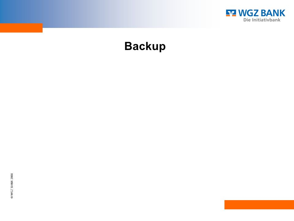 © WGZ BANK 2008 Backup