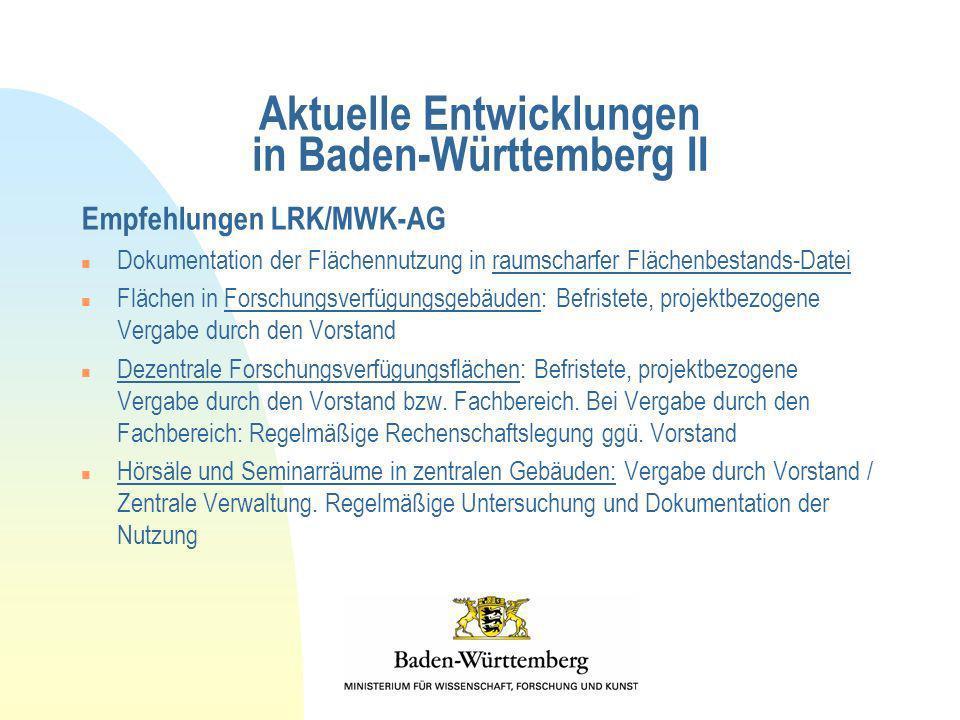 Aktuelle Entwicklungen in Baden-Württemberg II Empfehlungen LRK/MWK-AG n Dokumentation der Flächennutzung in raumscharfer Flächenbestands-Datei n Fläc