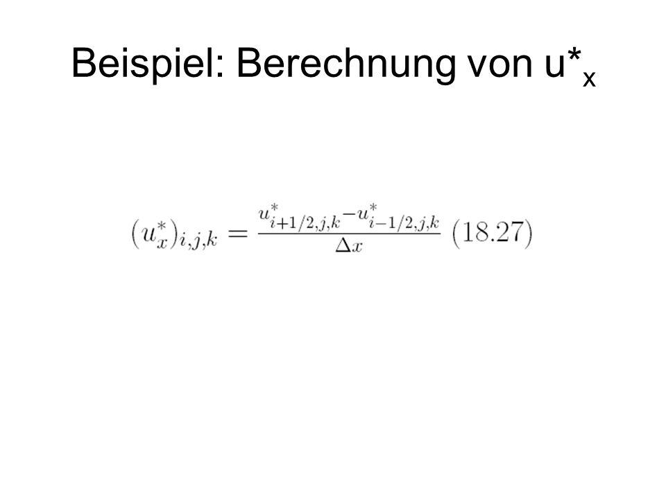 Beispiel: Berechnung von u* x