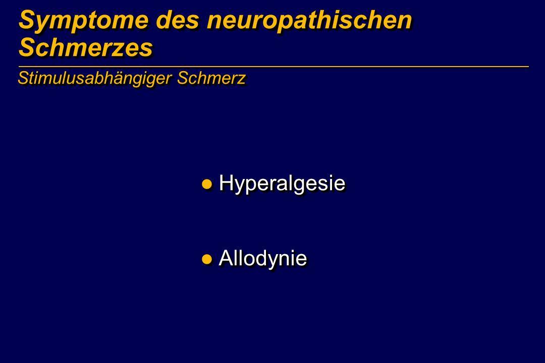 Hyperalgesie versus Allodynie Hyperalgesie Übersteigertes Schmerzempfinden auf einen normalen Schmerzreiz Allodynie Schmerzempfinden aufgrund eines Reizes, der normalerweise nicht schmerzhaft ist
