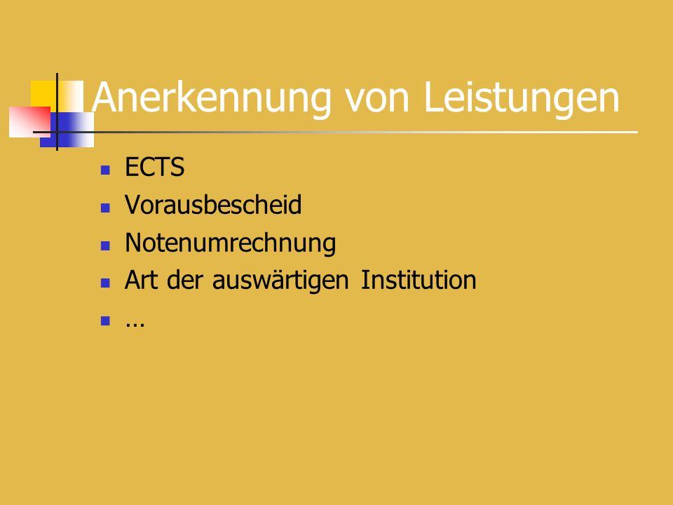 ECTS Vorausbescheid Notenumrechnung Art der auswärtigen Institution …