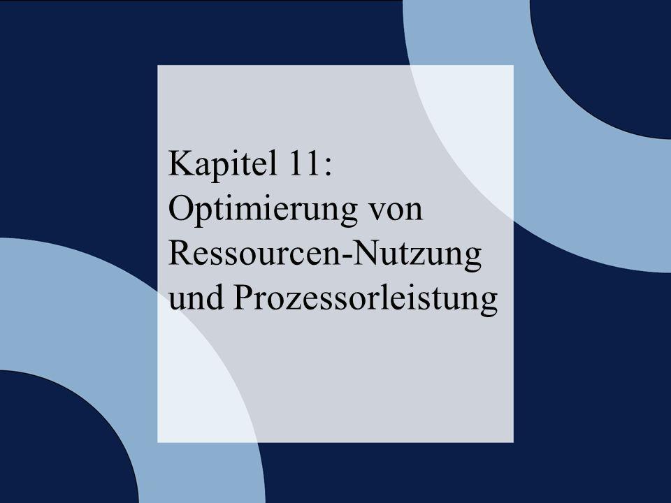 © 2006 W. Oberschelp, G. Vossen Rechneraufbau & Rechnerstrukturen, Folie 11.2 Kapitel 11: Optimierung von Ressourcen-Nutzung und Prozessorleistung