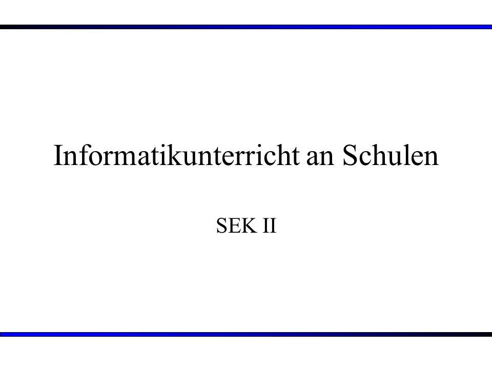Informatikunterricht an Schulen SEK II