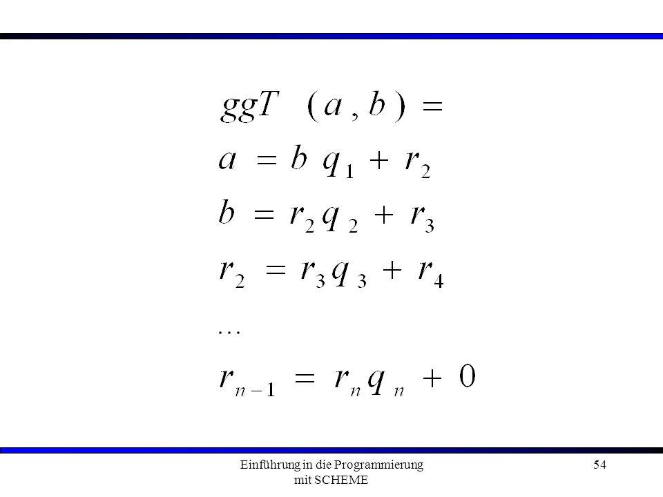 Einführung in die Programmierung mit SCHEME 54