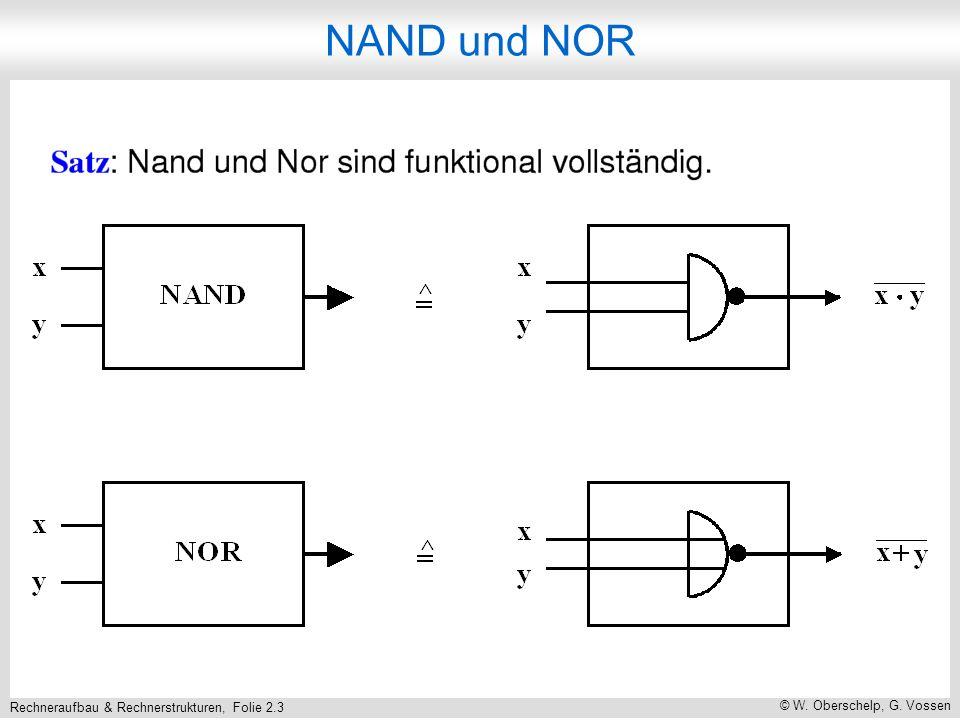 Rechneraufbau & Rechnerstrukturen, Folie 2.3 © W. Oberschelp, G. Vossen NAND und NOR
