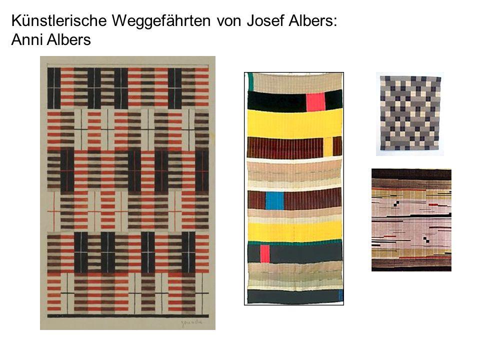 Künstlerische Weggefährten von Josef Albers: Anni Albers