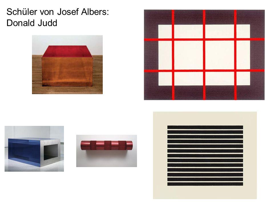 Schüler von Josef Albers: Donald Judd