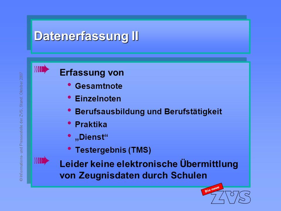 © Informations- und Pressestelle der ZVS, Stand: Oktober 2007 Die neue KMK-Beschluss vom 28.