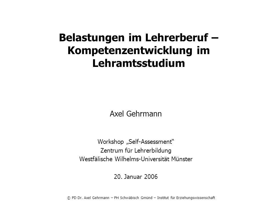 Axel Gehrmann Workshop Self-Assessment Zentrum für Lehrerbildung Westfälische Wilhelms-Universität Münster 20.