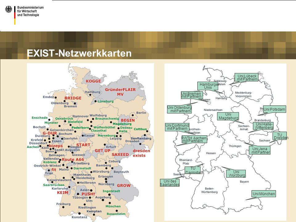 EXIST-Netzwerkkarten TU Dresden Uni Potsdam Uni Lübeck mit Partnern Hamburger Unis Uni Bremen mit Partnern Uni Oldenburg mit Partnern Uni Dortmund mit