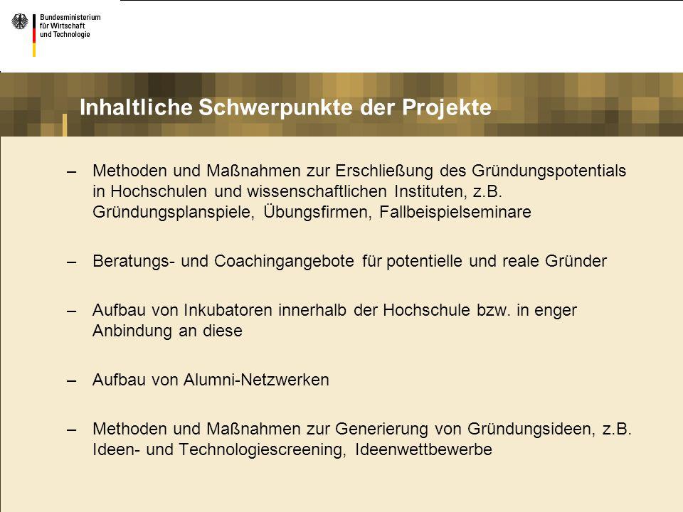 –Methoden und Maßnahmen zur Erschließung des Gründungspotentials in Hochschulen und wissenschaftlichen Instituten, z.B. Gründungsplanspiele, Übungsfir