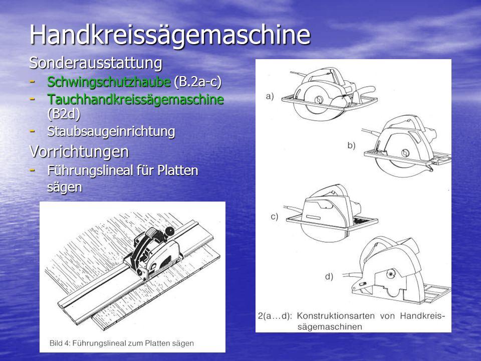 Handkreissägemaschine Sonderausstattung - Schwingschutzhaube (B.2a-c) - Tauchhandkreissägemaschine (B2d) - Staubsaugeinrichtung Vorrichtungen - Führungslineal für Platten sägen