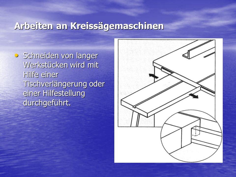 Schneiden von langer Werkstücken wird mit Hilfe einer Tischverlängerung oder einer Hilfestellung durchgeführt. Schneiden von langer Werkstücken wird m