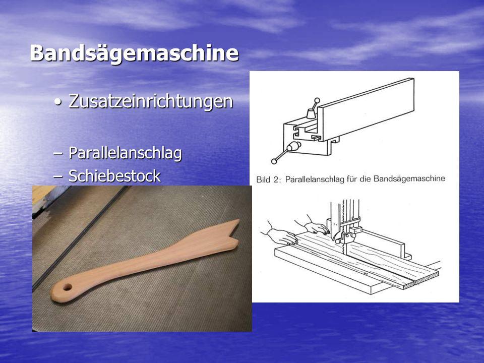 Bandsägemaschine ZusatzeinrichtungenZusatzeinrichtungen –Parallelanschlag –Schiebestock Foto schibestock