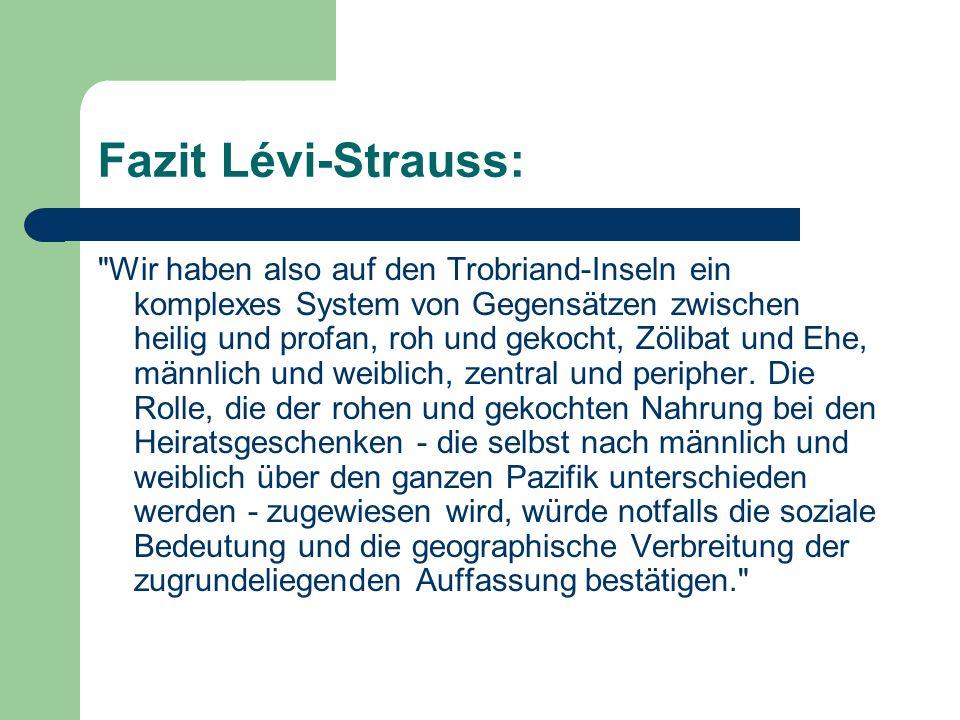 Fazit Lévi-Strauss: