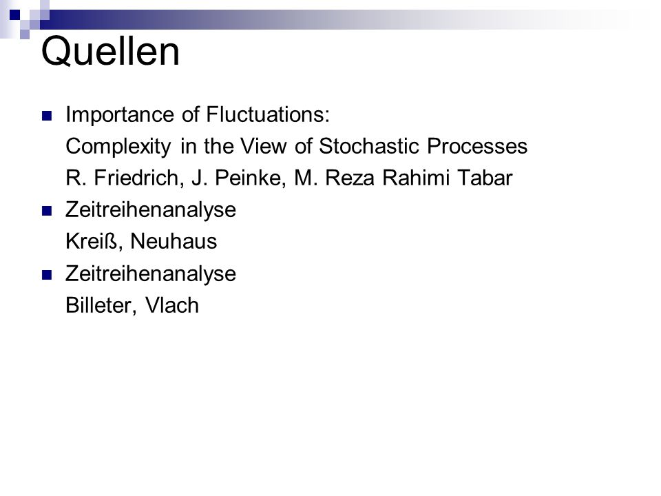 Quellen Importance of Fluctuations: Complexity in the View of Stochastic Processes R.