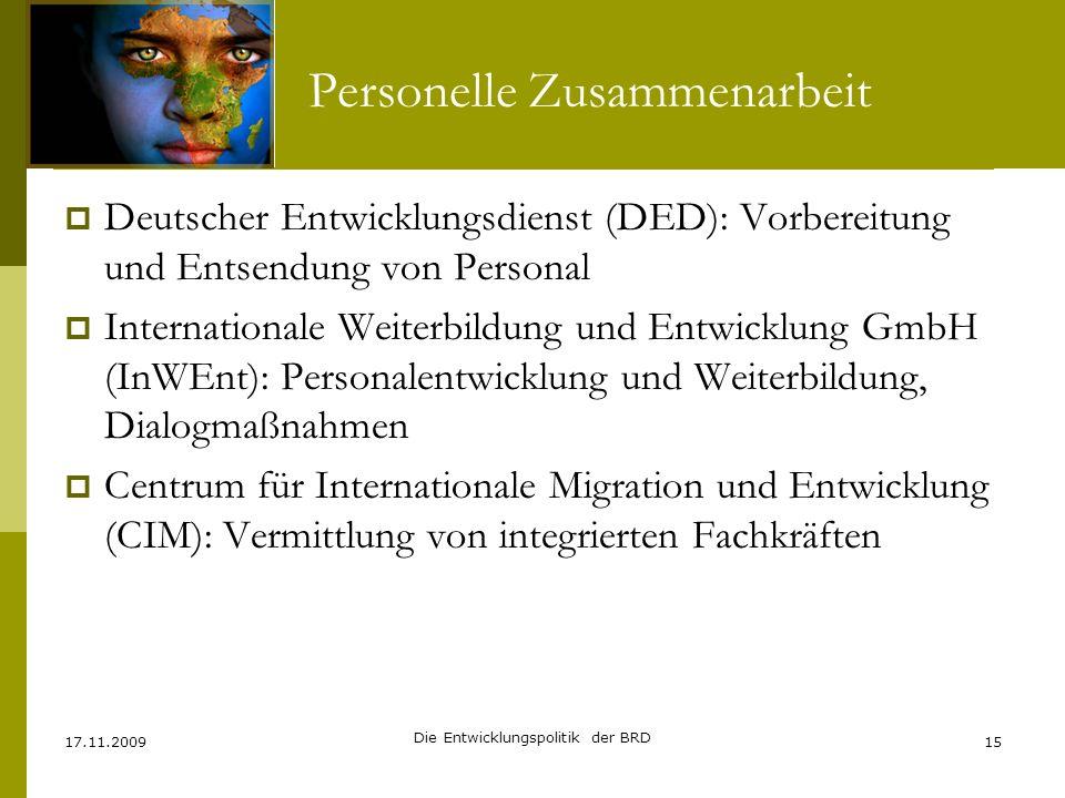 Personelle Zusammenarbeit Deutscher Entwicklungsdienst (DED): Vorbereitung und Entsendung von Personal Internationale Weiterbildung und Entwicklung Gm
