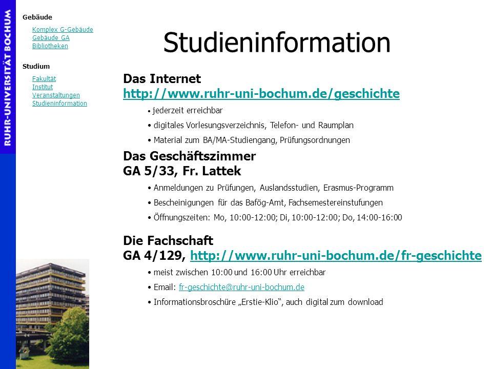 Gebäude Komplex G-Gebäude Gebäude GA Bibliotheken Studium Fakultät Institut Veranstaltungen Studieninformation Das Internet http://www.ruhr-uni-bochum
