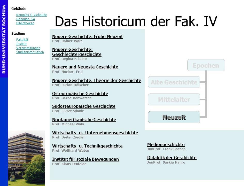 Gebäude Komplex G-Gebäude Gebäude GA Bibliotheken Studium Fakultät Institut Veranstaltungen Studieninformation Neuere Geschichte: Frühe Neuzeit Prof.