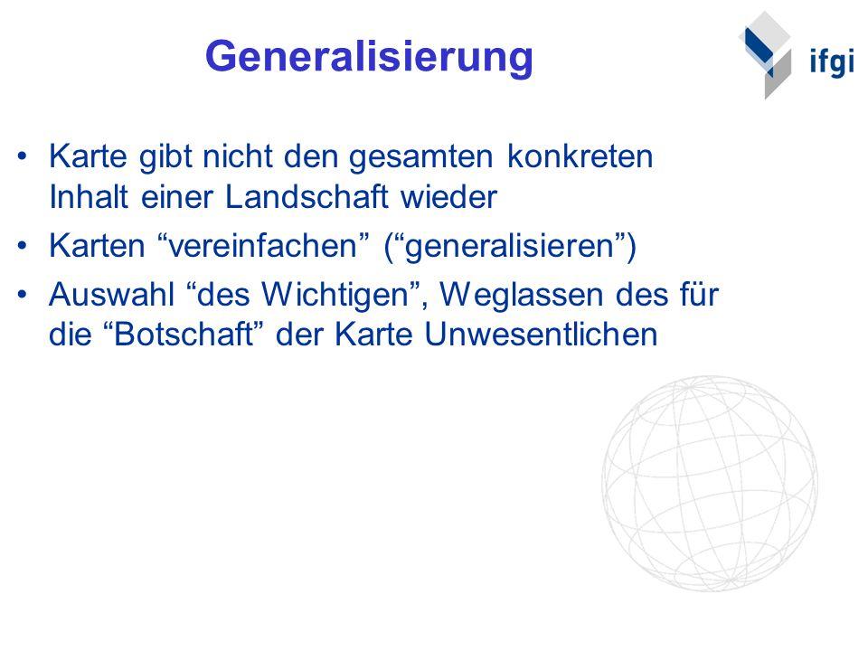 2.4 Beispiele Generalisierungen von Straßen Generalisierung von Küstenlinien