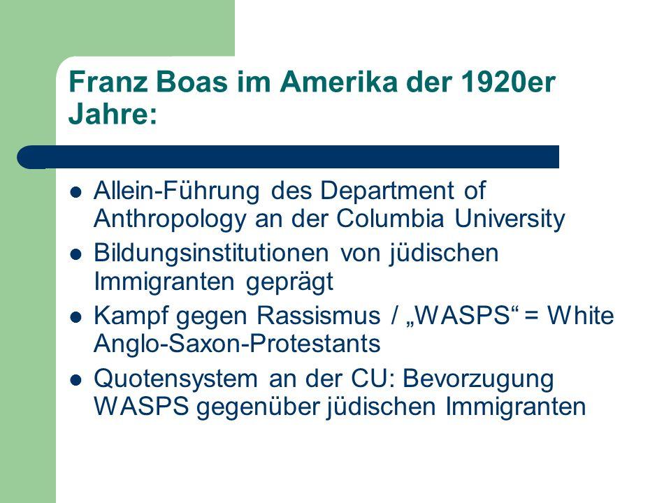 Franz Boas im Amerika der 1920er Jahre: Allein-Führung des Department of Anthropology an der Columbia University Bildungsinstitutionen von jüdischen I
