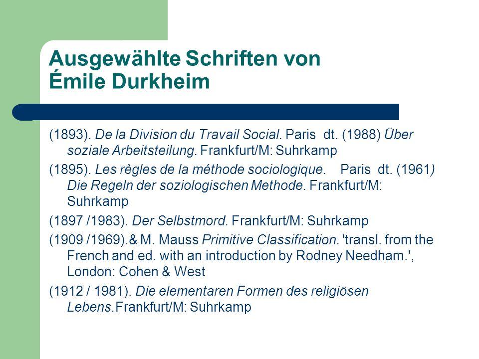 Soziologie der Durkheim-Schule: Soziologie umfasst alle Gesellschaften, nicht nur die moderne/eigene, sondern auch die primitiven oder einfachen Gesellschaften Grundlage ist der Vergleich sie schließt Ethnologie ein Studium von Institutionen & sozialen Tatsachen
