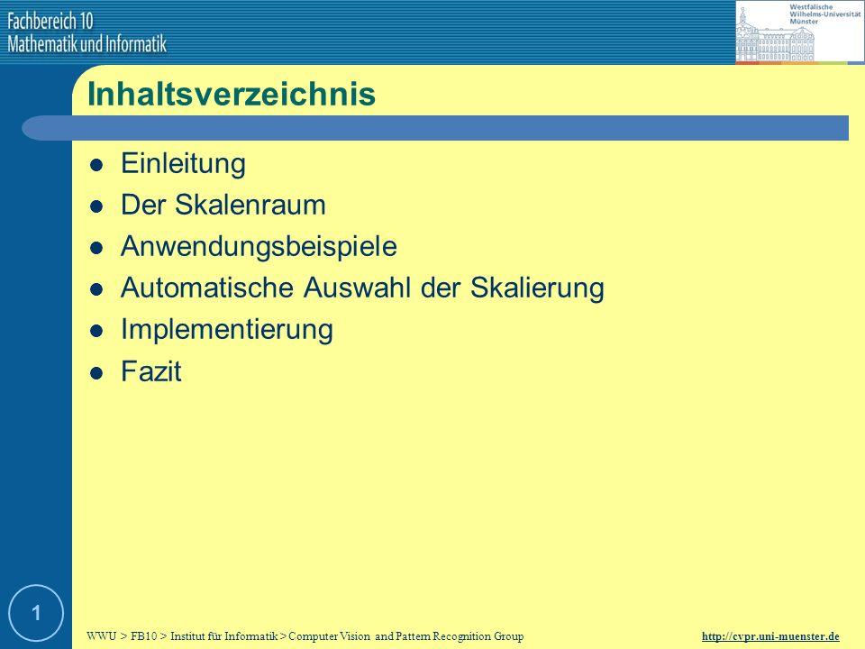 Scale Space and its Applications Vortrag im Rahmen des Seminars Ausgewählte Themen zu Bildverstehen und Mustererkennung Lehrstuhl: Professor Dr.
