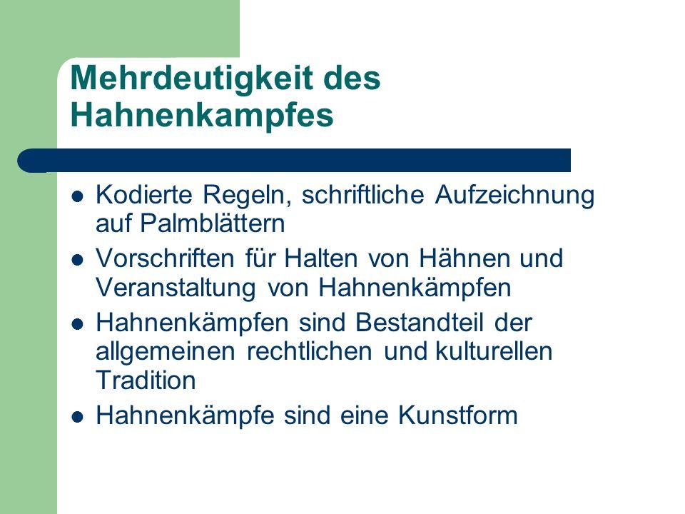 Mehrdeutigkeit des Hahnenkampfes Kodierte Regeln, schriftliche Aufzeichnung auf Palmblättern Vorschriften für Halten von Hähnen und Veranstaltung von