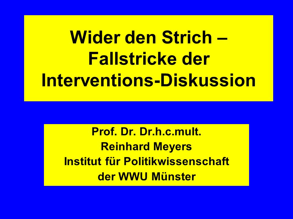 Wider den Strich – Fallstricke der Interventions-Diskussion Prof.