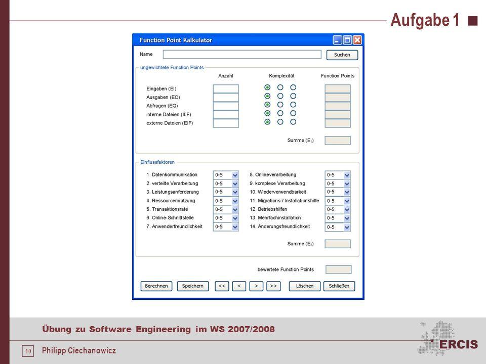 9 Übung zu Software Engineering im WS 2007/2008 Philipp Ciechanowicz Komplexitätsgrade ILFDETs RETs1-1920-50>50 1einfach mittel 2-5einfachmittelkomple