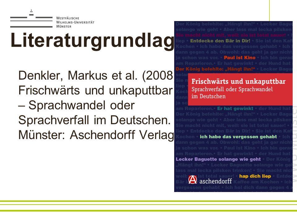 Literaturgrundlage: Denkler, Markus et al.