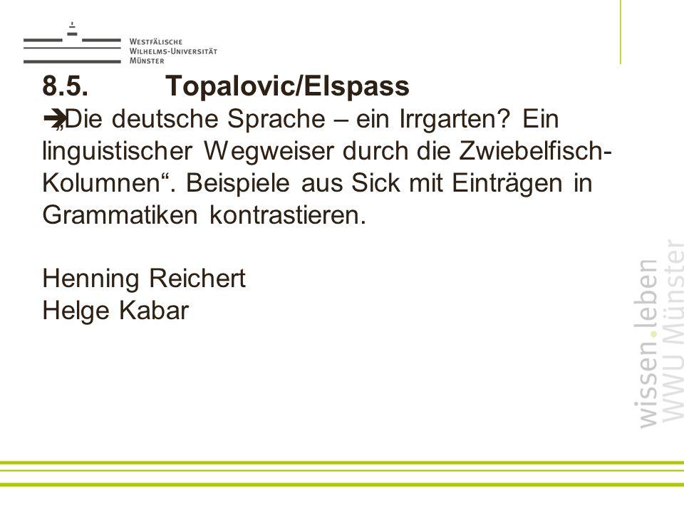 8.5.Topalovic/Elspass Die deutsche Sprache – ein Irrgarten.