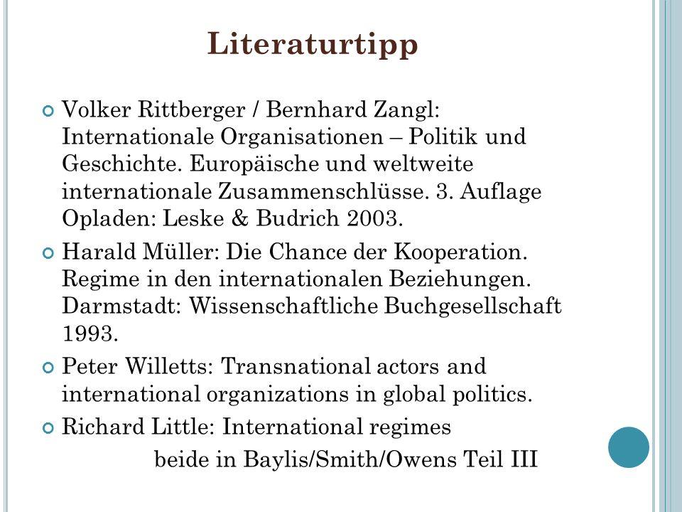 Literaturtipp Volker Rittberger / Bernhard Zangl: Internationale Organisationen – Politik und Geschichte. Europäische und weltweite internationale Zus