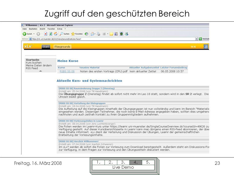 Freitag, 16. März 200823 Zugriff auf den geschützten Bereich