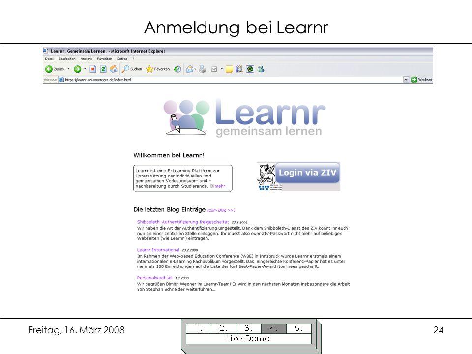Freitag, 16. März 200824 Anmeldung bei Learnr